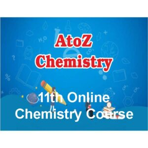 Online Live – 1 Year Course – 11th Chemistry