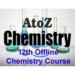 Classroom Course – 1 Year 12th Chemistry