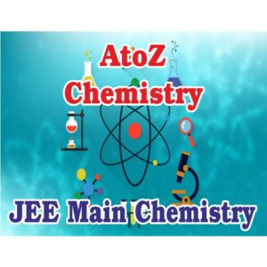 Video Lectures 12th Chemistry JEE Main level