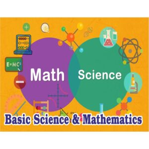 Basic Maths, Science & Chemistry